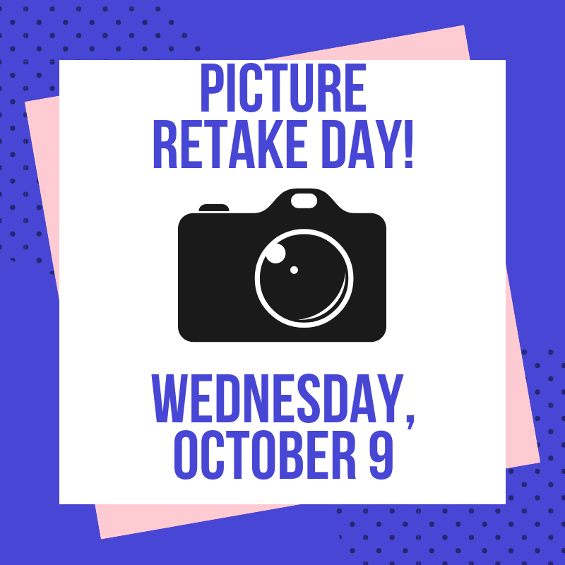 Picture Retake Day: Wednesday, October 9
