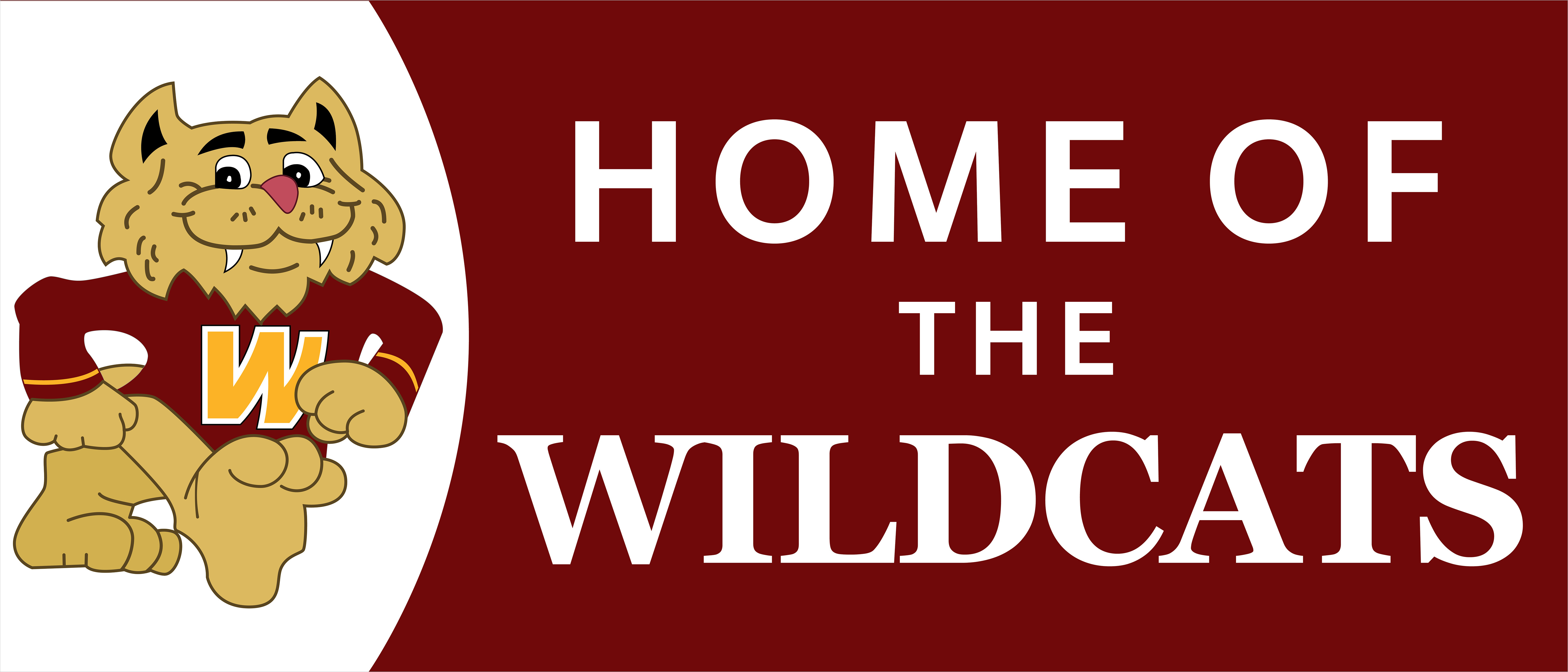 Home of the Wildcats Sign